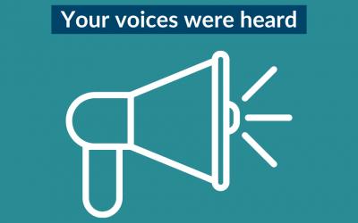 Your voices were heard